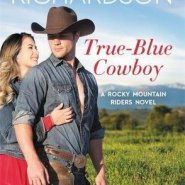 REVIEW: True-Blue Cowboy by Sara Richardson
