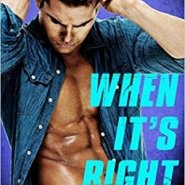 REVIEW: When It's Right by Victoria Denault