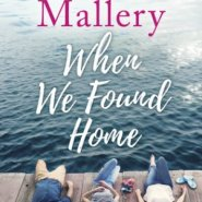 REVIEW: When We Found Home by Susan Mallery
