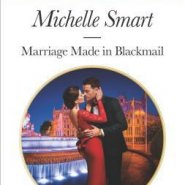 REVIEW: Marriage Made in Blackmail by Michelle Smart