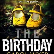REVIEW: The Birthday by Carol Wyer