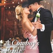 Spotlight & Giveaway: A Cowboy's Pride by Karen Rock