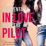 Spotlight & Giveaway: Accidentally in Love with the Pilot by Teri Anne Stanley