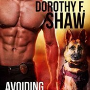 REVIEW: Avoiding the Badge by Dorothy F. Shaw