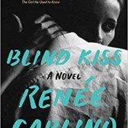 Spotlight & Giveaway: Blind Kiss by Renée Carlino