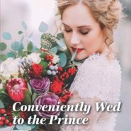 REVIEW: Conveniently Wed To The Prince  by Nina Milne