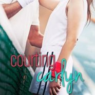 Spotlight & Giveaway: Courting Carlyn by Melissa Chambers