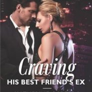 REVIEW: Craving His Best Friend's Ex by Katherine Garbera