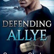 Spotlight & Giveaway: Defending Allye by Susan Stoker