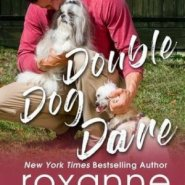Spotlight & Giveaway: Double Dog Dare by Roxanne St. Claire