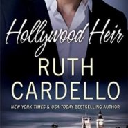 REVIEW: Hollywood Heir by Ruth Cardello