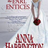 Spotlight & Giveaway: How the Earl Entices by Anna Harrington