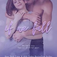 Spotlight & Giveaway: If We Fall by Nina Lane