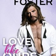 REVIEW: Love Like Ours by Melissa Foster