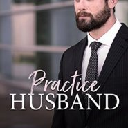 REVIEW: Practice Husband by Noelle Adams