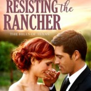REVIEW: Resisting the Rancher by Kadie Scott
