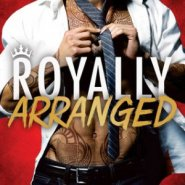 REVIEW: Royally Arranged by Nora Flite