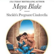 REVIEW: Sheikh's Pregnant Cinderella by Maya Blake