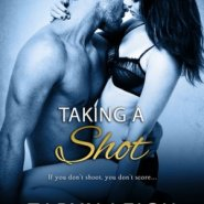 REVIEW: Taking a Shot by Taryn Leigh Taylor