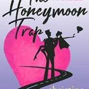 Spotlight & Giveaway: The Honeymoon Trap by Christina Hovland
