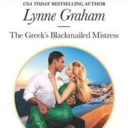 REVIEW: The Greek's Blackmailed Mistress by Lynne Graham