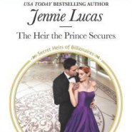 REVIEW: The Heir the Prince Secures by Jennie Lucas