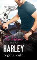 Spotlight & Giveaway: To Have and to Harley by Regina Cole