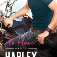 REVIEW: To Have and To Harley by Regina Cole