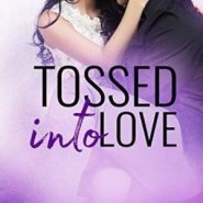 REVIEW: Tossed Into Love by Aurora Rose Reynolds