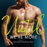 Spotlight & Giveaway: Until We're More by Cindi Madsen