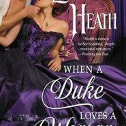 REVIEW: When a Duke Loves a Woman by Lorraine Heath
