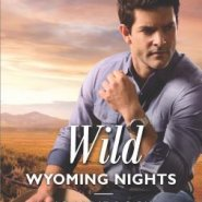 REVIEW: Wild Wyoming Nights by Joanne Rock