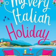 REVIEW: My Very Italian Holiday by Sue Roberts