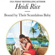 REVIEW: Bound by Their Scandalous Baby by Heidi Rice