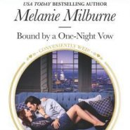 Spotlight & Giveaway: Bound by a One-Night Vow by Melanie Milburne