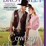 Spotlight & Giveaway: Cowboy Charm School by Margaret Brownley