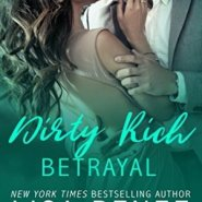Spotlight & Giveaway: Dirty Rich Betrayal by Lisa Renee Jones