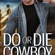 Spotlight & Giveaway: Do Or Die Cowboy by June Faver