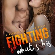 Spotlight & Giveaway: Fighting for What's His by Laura Kaye