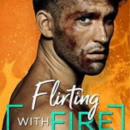 Spotlight & Giveaway: Flirting With Fire by Piper Rayne
