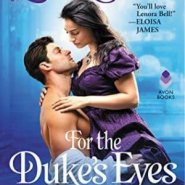 Spotlight & Giveaway: For the Duke's Eyes Only by Lenora Bell