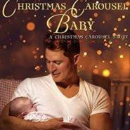Spotlight & Giveaway: His Christmas Carousel Baby by Anna J Stewart