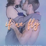 Spotlight & Giveaway: If We Fly by Nina Lane