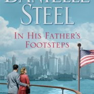 REVIEW: In His Father's Footsteps by Danielle Steel