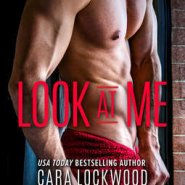 REVIEW: Look At Me by Cara Lockwood