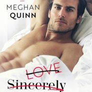 Spotlight & Giveaway: Love Sincerely Yours by Meghan Quinn and Sara Ney