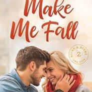 REVIEW: Make Me Fall by Sara Rider