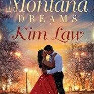REVIEW: Montana Dreams by Kim Law