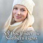 REVIEW: NY Doc Under the Northern Lights by Amy Ruttan
