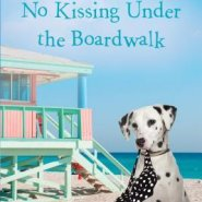 Spotlight & Giveaway: No Kissing Under the Boardwalk by Kate Angell